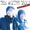 BE WITH YOU - EP