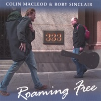 Roaming Free by Colin MacLeod & Rory Sinclair on Apple Music