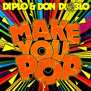 Make You Pop (Remixes) - EP Mp3 Download