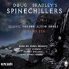 Doug Bradley's Spinechillers, Volume Ten: Classic Horror Short Stories (Unabridged)