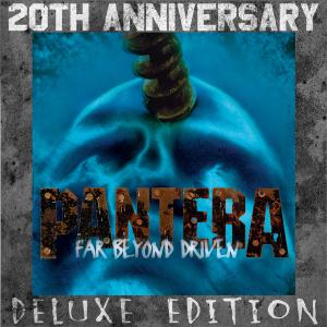 Pantera - Far Beyond Driven (20th Anniversary Deluxe Edition)