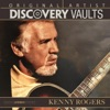 Discovery Vaults, Kenny Rogers