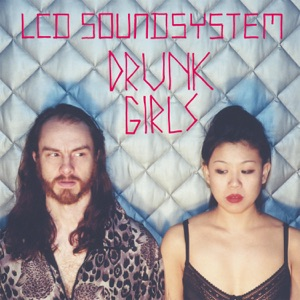 Drunk Girls (Holy Ghost! Remix) - Single Mp3 Download