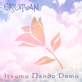 Itsumo Nando Demo Always With Me Erutan