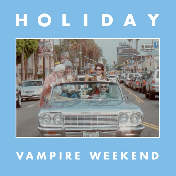Holiday - Single Vampire Weekend CD cover