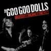 The Goo Goo Dolls - Iris