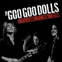 The Goo Goo Dolls: Greatest Hits Volume One - The Singles (iTunes)
