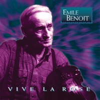 Vive La Rose by Emile Benoit on Apple Music