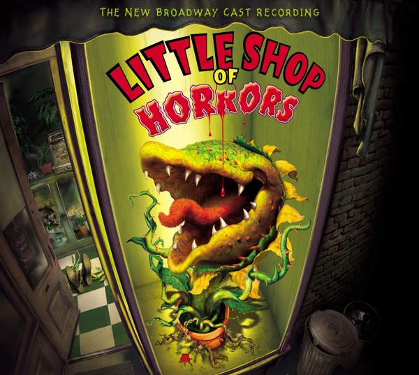 Little Shop of Horrors (Broadway Cast Recording)