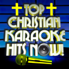 Top Christian Karaoke Hits Now! - High Life Hitmakers