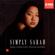 Charles Abramovic & Sarah Chang - Simply Sarah - Sarah Chang Plays Popular Encores