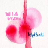 Mia Dyson - Idyllwild