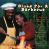 Blues For a Barbecue