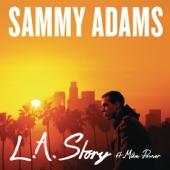 Sammy Adams - L.A. Story