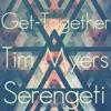 Tim Myers & Serengeti