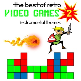 The Best Of Retro Video Games - Instrumental Themes by The