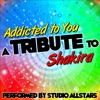 Addicted to You (A Tribute to Shakira) - Single, Studio All-Stars