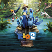 Rio 2 (Music From the Motion Picture) - Various Artists - Various Artists