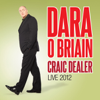 Dara O Briain - Craic Dealer: Live 2012  artwork