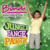 Bindi Kidfitness, Vol. 2 - Jungle Dance Party