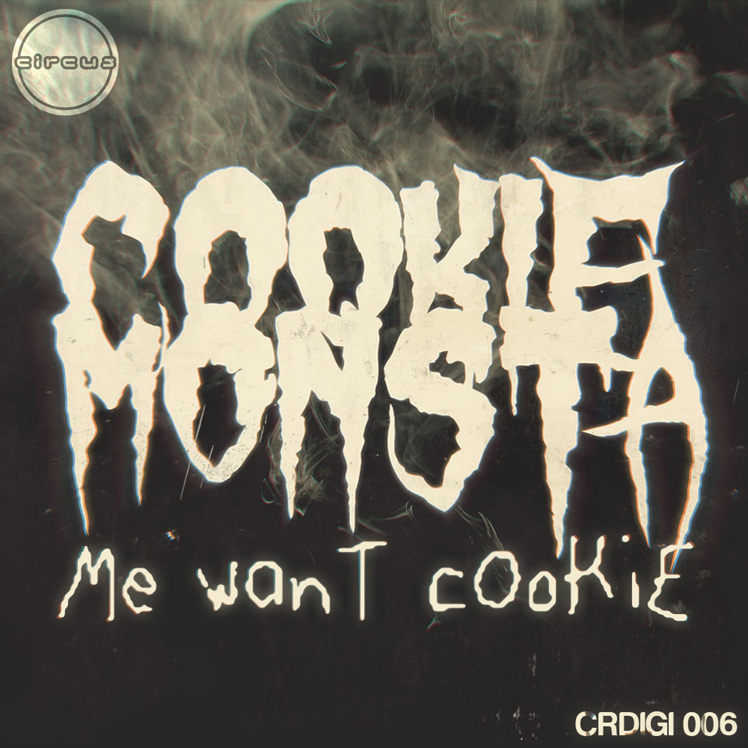 Me Want Cookie - EP
