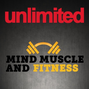 Unlimited Mind Muscle And Fitness