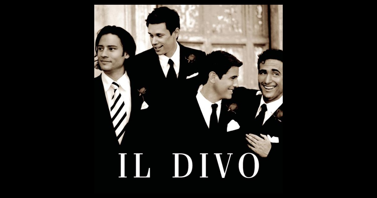 Il divo by il divo on apple music - Il divo unchained melody ...