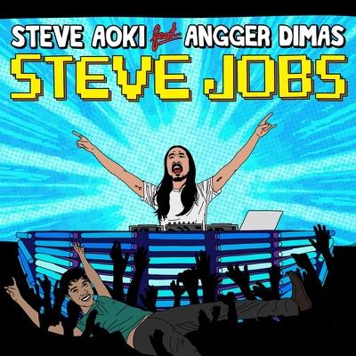 Steve Jobs (feat. Angger Dimas) - EP - Steve Aoki