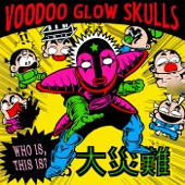Voodoo Glow Skulls - You're the Problem