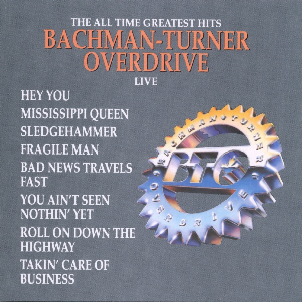 Bachman-Turner Overdrive mit You Ain't Seen Nothin' Yet