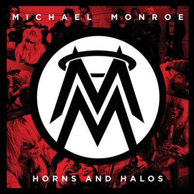 Horns and Halos - Michael Monroe