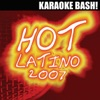 Karaoke Bash: Hot Latino 2007 ジャケット写真