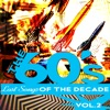 The Sixties - Lost Songs of the Decade, Vol. 2