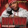 Triple Play Bow Wow Fresh Azimiz EP