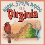 Rural String Bands of Virginia