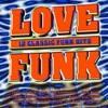 Love Funk - 12 Classic Funk Hits