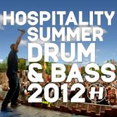 Hospitality: Summer Drum & Bass 2012