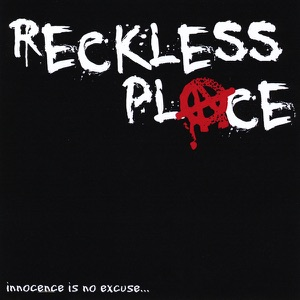 Reckless Place - Kill or Be Killed