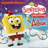 It's a SpongeBob Christmas! Album - SpongeBob SquarePants