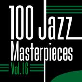 100 Jazz Masterpieces, Vol. 16