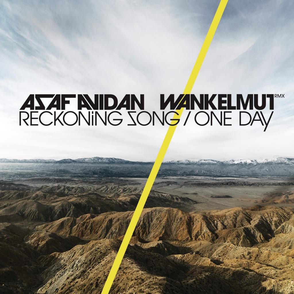 One Day / Reckoning Song (Wankelmut Remix) [Radio Edit] - Asaf Avidan & The Mojos