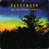 Passenger - All the Little Lights (Limited Edition) portada