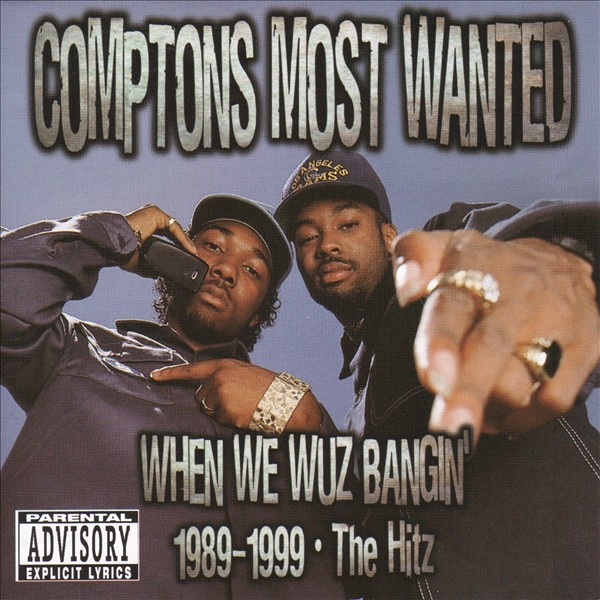 Compton's Most Wanted mit Streiht Up Menace (From Menace II Society)