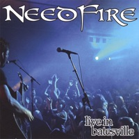 Live In Batesville by Needfire on Apple Music