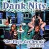 Get High Get Drunk feat Tech N9ne Single
