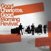 Good Morning Revival, Good Charlotte