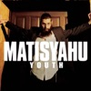 Youth, Matisyahu