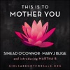 This is to Mother You feat Martha B Single