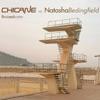 Chicane & Natasha Bedingfield - Bruised Water Chicane vs Natasha Bedingfield Album