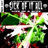 Live In a Dive - Sick of It All, Sick Of It All